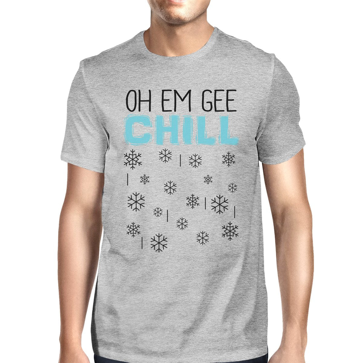 Oh Em Gee Chill Snowflakes Mens Grey Shirt