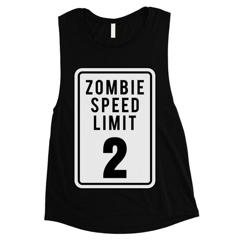 Zombie Speed Limit Womens Muscle Shirt