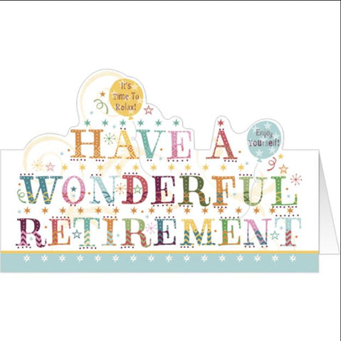 Have a Wonderful Retirement Greeting Card