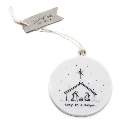 East of India Ceramic 'Away in a Manger' Flat Bauble front