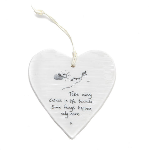 East of India Round Ceramic Heart - Take every chance......