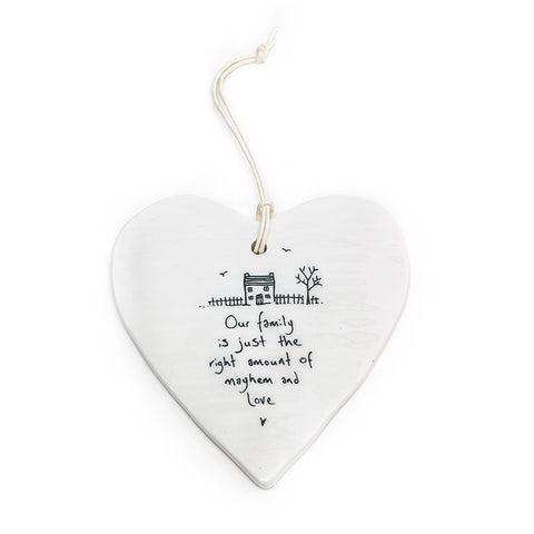 East of India Round Ceramic Heart - Our family is just the right.......
