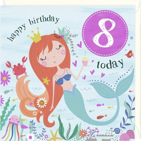 Happy Birthday 8 Today greetings card with a smiling mermaid