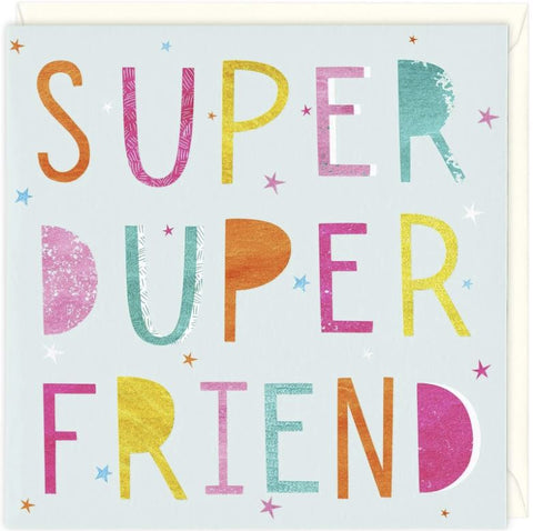 Super Duper Friend Greeting Card