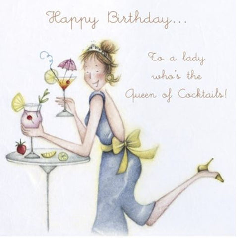 To a Lady Who's the Queen of Cocktails birthday greeting card from Berni Parker