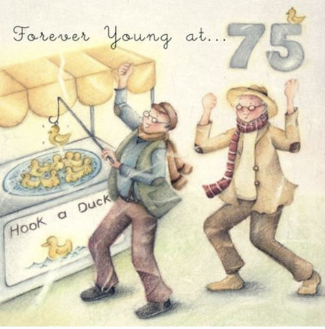 Forever Young at 75 Birthday Greeting Card from Berni Parker