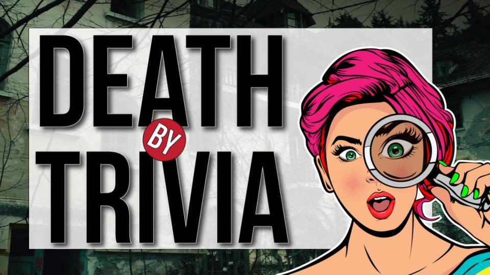 Death by Trivia - Game Presentation for Online or Live Events (Teens/Adults)