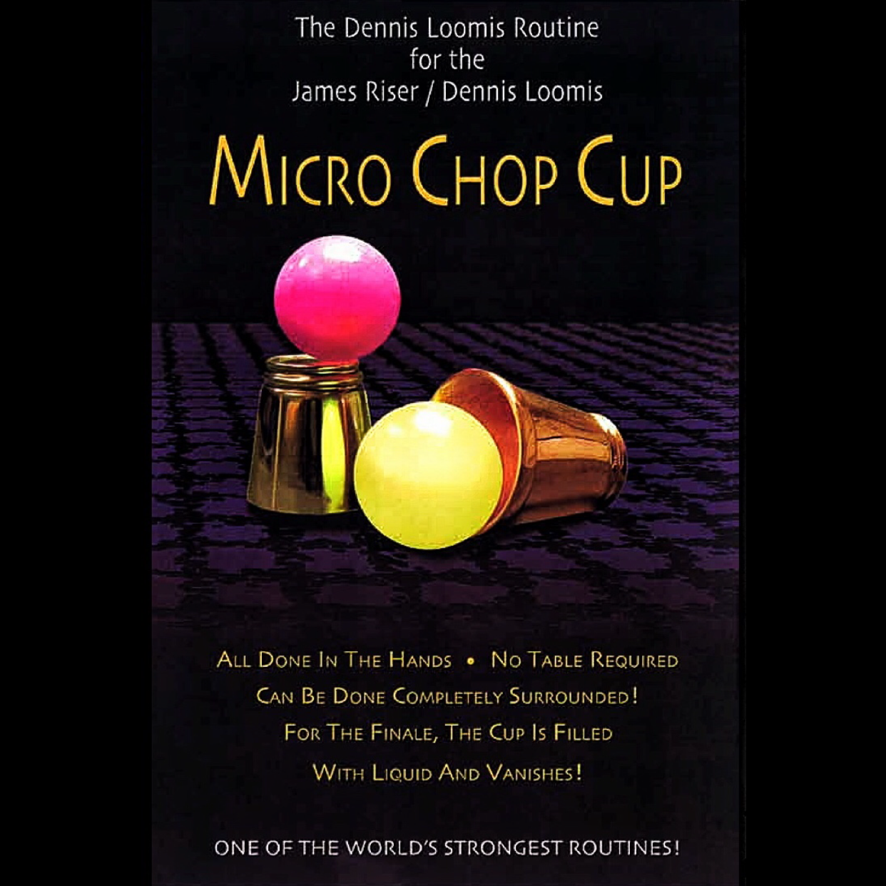 The Dennis Loomis Chop Cup Routine - Book - SOLD OUT
