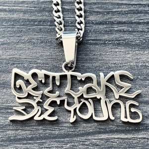 'Get Cake Die Young'' Necklace