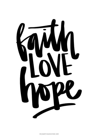 A3 Poster: FAITH LOVE HOPE