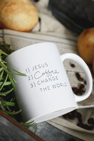 Porzellantasse: 1)JESUS 2)COFFEE 3)CHANGE THE WORLD
