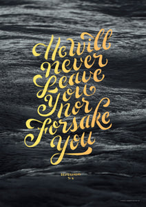 POSTER: HE WILL NEVER LEAVE YOU NOR FORSAKE YOU
