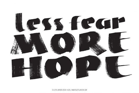 Poster A3 von Fia Lotta Jansson Design: LESS FEAR, MORE HOPE