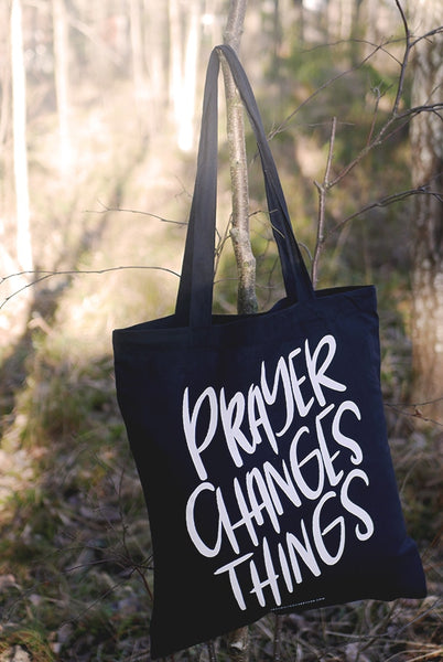 SCHWARZE TRAGETASCHE: PRAYER CHANGES THINGS
