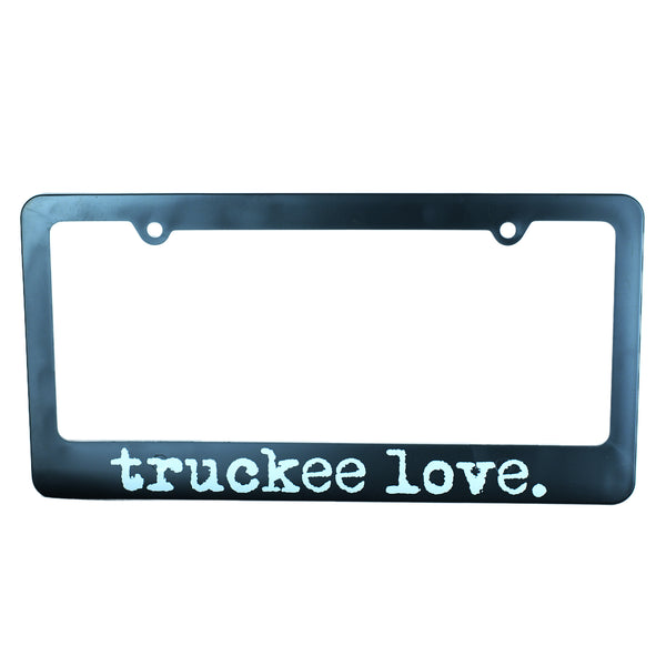 truckee love. license plate frame
