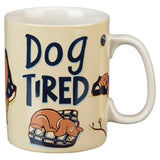 Dog Tired Coffee Mug