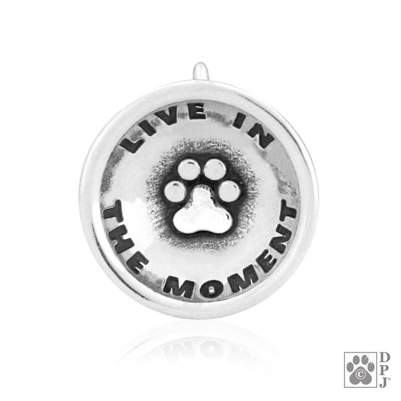 Live In The Moment Paw Pendant