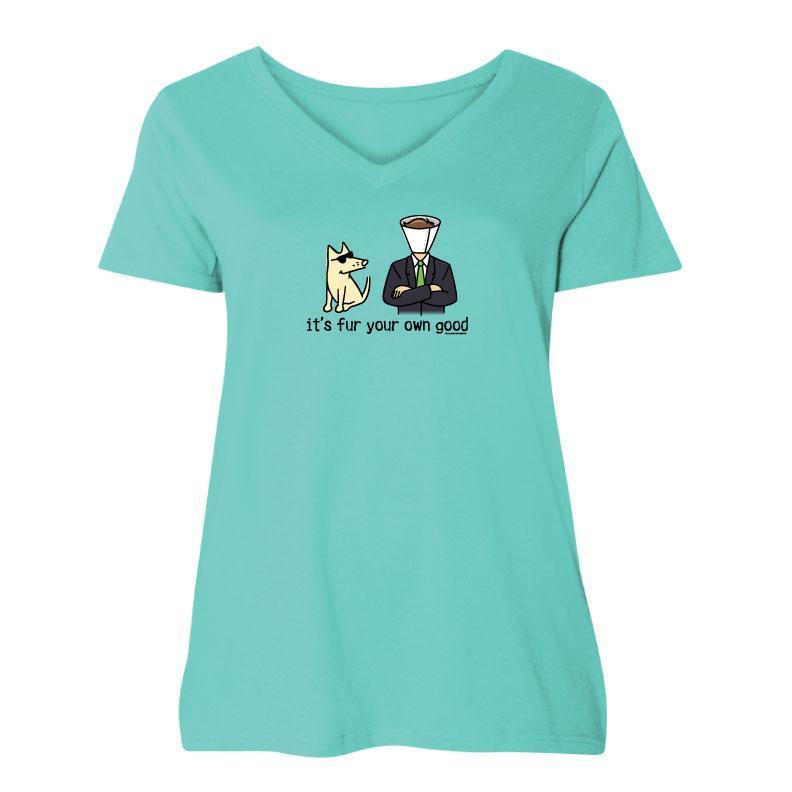 It's Fur Your Own Good - Ladies Curvy V-Neck Tee