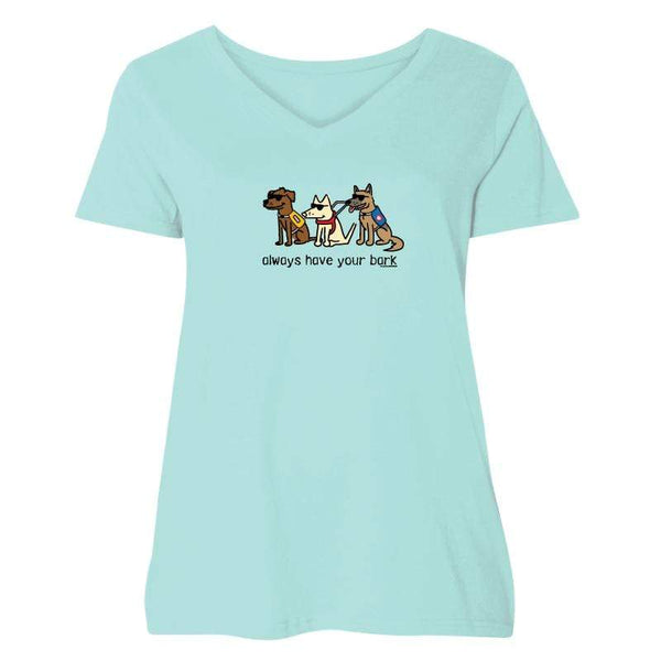 Always Have Your Bark - Ladies Curvy V-Neck Tee