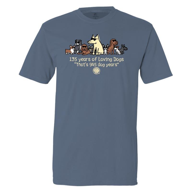 135 Years Of Loving Dogs - Classic Tee