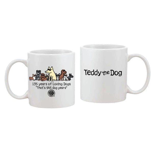 135 Years Of Loving Dogs - Coffee Mug