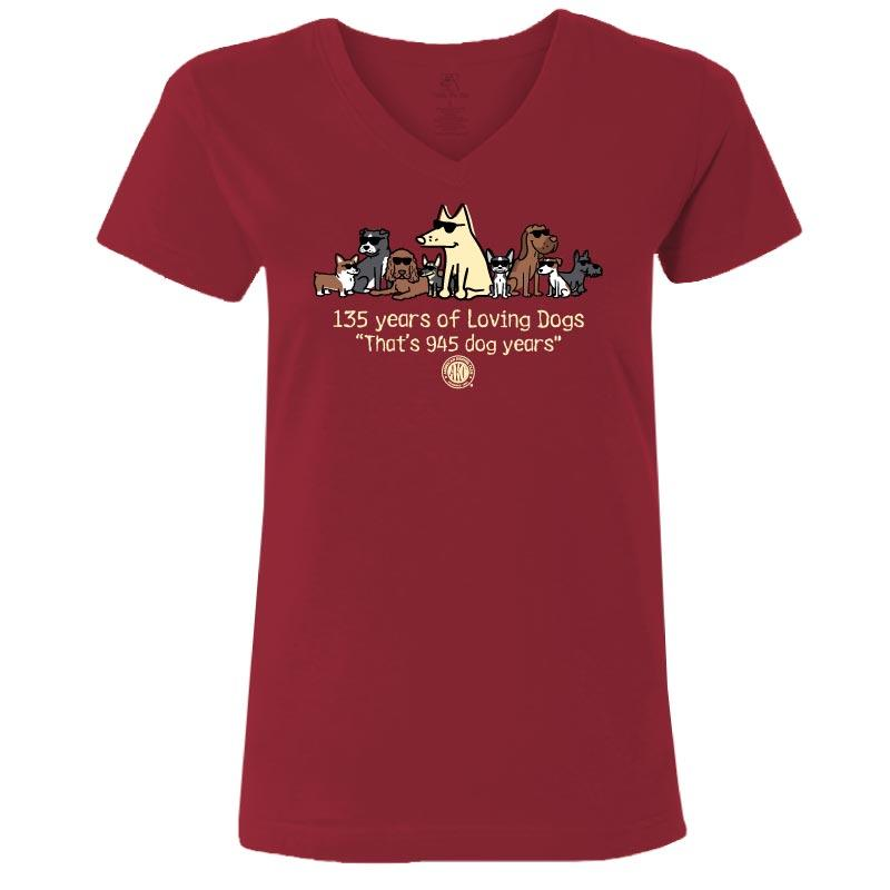 135 Years Of Loving Dogs  - Ladies T-Shirt V-Neck