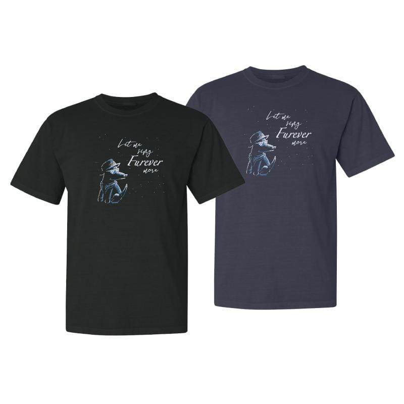 Let Me Sing Furever More - Classic Short Sleeve T-Shirt