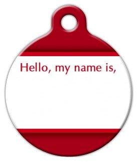 Hello, my name is - Custom Pet ID Tag