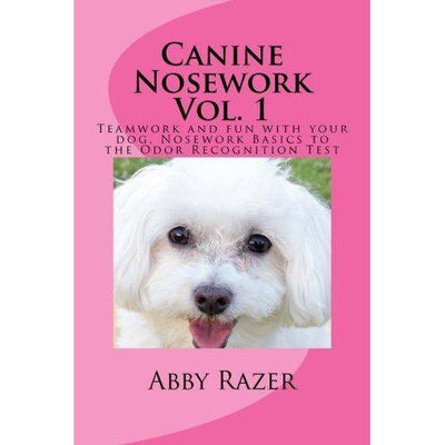 Canine Nosework Vol. 1