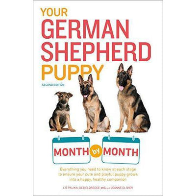 Your German Shepherd Puppy: Month by Month (2nd Edition)