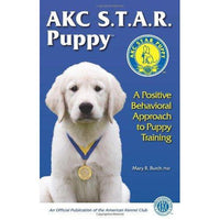 AKC STAR Puppy E-Book: A Positive Behavioral Approach to Puppy Training