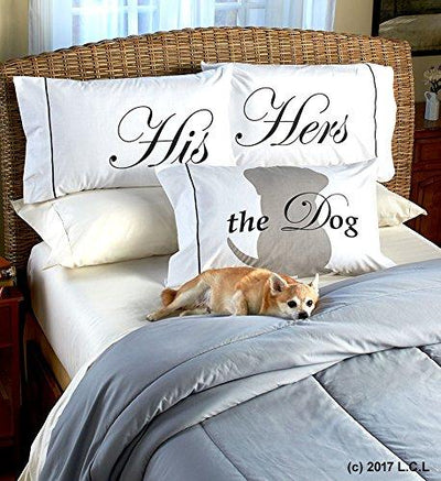 "3 Piece ""His Hers the Dog"" Pillowcase Set"