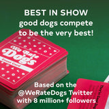 We Rate Dogs! The Card Game – for 3-6 Players, Ages 8+ - Fast-Paced Card Game Where Good Dogs Compete to be The Very Best – Based on Wildly Popular @WeRateDogs Twitter Account