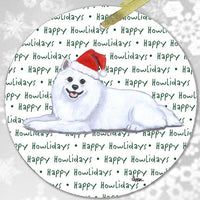 "American Eskimo Dog ""Happy Howlidays"" Ornament"
