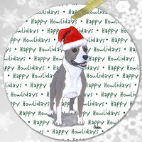"American Staffordshire Terrier ""Happy Howlidays"" Ornament"