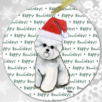 "Bichon Frise ""Happy Howlidays"" Ornament"
