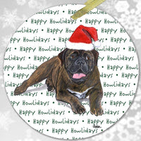 "Bullmastiff ""Happy Howlidays"" Ornament"