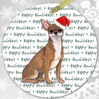 "Chihuahua ""Happy Howlidays"" Ornament"