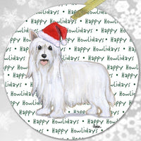 "Chinese Crested, Powderpuff ""Happy Howlidays"" Ornament"