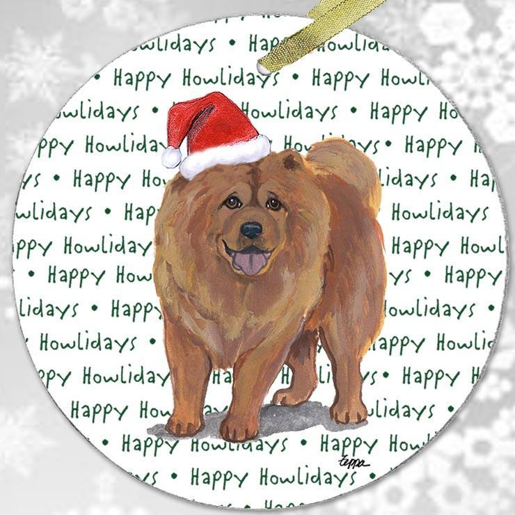 "Chow Chow ""Happy Howlidays"" Ornament"