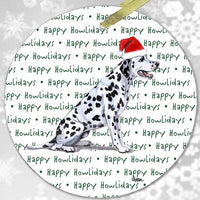 "Dalmatian ""Happy Howlidays"" Ornament"