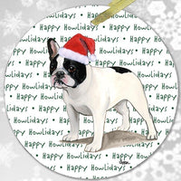 "French Bulldog, Black and White ""Happy Howlidays"" Ornament"