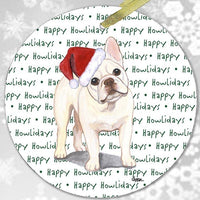 "French Bulldog, Creme (or Buff) ""Happy Howlidays"" Ornament"