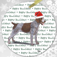 "German Wirehaired Pointer ""Happy Howlidays"" Ornament"