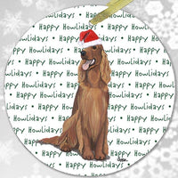 "Irish Setter ""Happy Howlidays"" Ornament"
