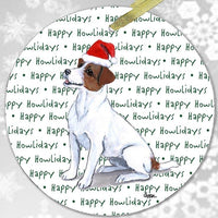 "Russell Terrier, Brown and White ""Happy Howlidays"" Ornament"