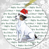 "Russell Terrier, Tri Color ""Happy Howlidays"" Ornament"