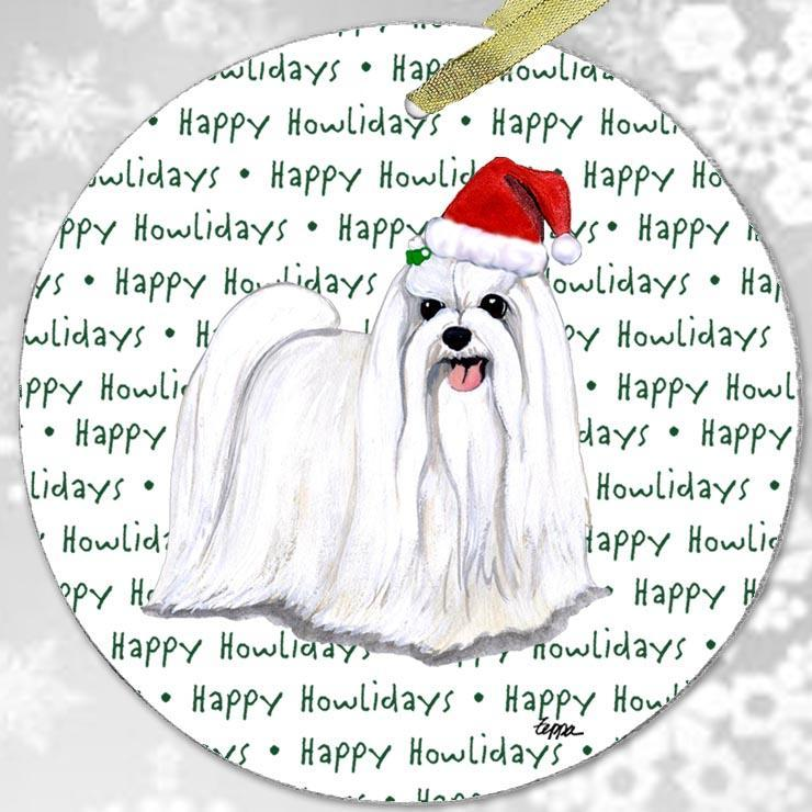 "Maltese ""Happy Howlidays"" Ornament"