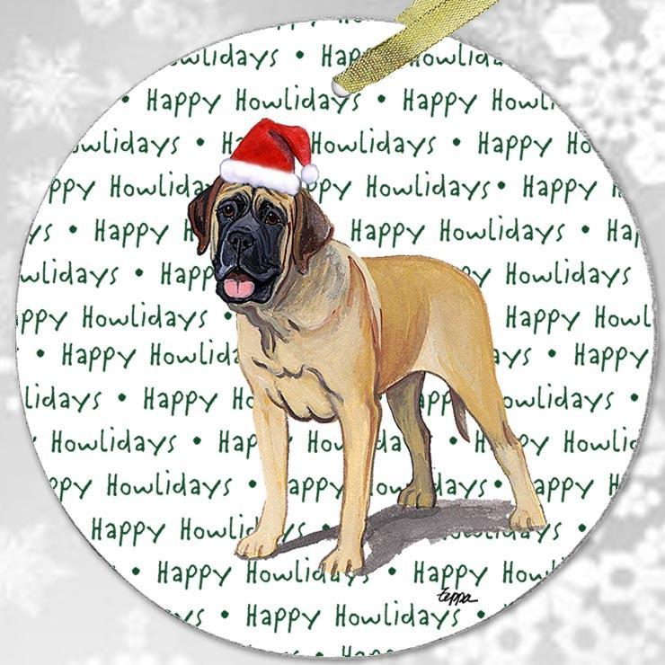 "Mastiff ""Happy Howlidays"" Ornament"