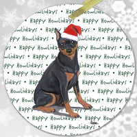 "Miniature Pinscher,  Black and Tan ""Happy Howlidays"" Ornament"